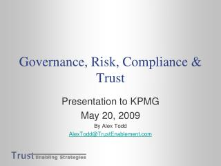 Governance, Risk, Compliance  Trust