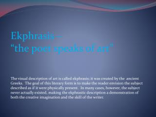 Ekphrasis     the poet speaks of art