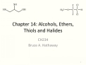 Chapter 14: Alcohols, Ethers, Thiols and Halides