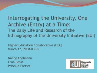 Interrogating the University, One Archive Entry at a Time:  The Daily Life and Research of the Ethnography of the Univer