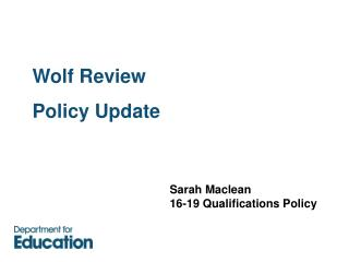 Wolf Review  Policy Update