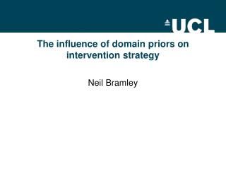The influence of domain priors on intervention strategy
