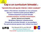 Cap a un curr culum bimodal V.4     Aprendre fent, amb apunts i Internet, i retenir vocabulari