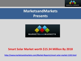Smart Solar Market Worth $15.34 Million by 2018