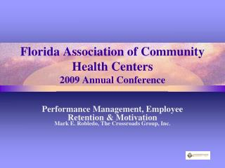 Florida Association of Community Health Centers 2009 Annual Conference