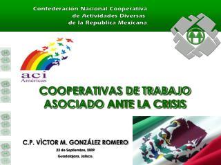 COOPERATIVAS DE TRABAJO ASOCIADO ANTE LA CRISIS