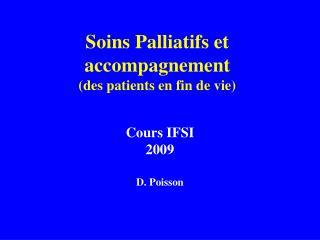 Soins Palliatifs et accompagnement des patients en fin de vie