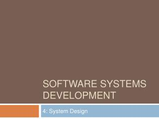 Software SYSTEMS DEVELOPMENT