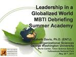 Leadership in a  Globalized World MBTI Debriefing Summer Academy