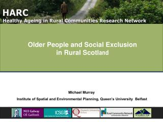 Older People and Social Exclusion in Rural Scotland