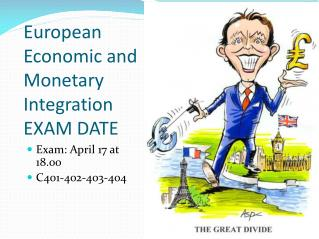 European Economic and Monetary Integration EXAM DATE