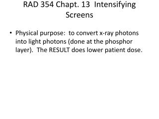 RAD 354 Chapt. 13  Intensifying Screens