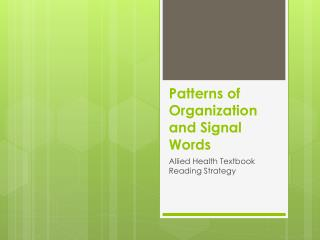 Patterns of Organization and Signal Words