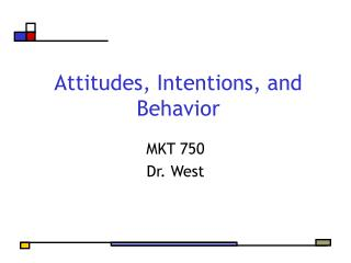 Attitudes, Intentions, and Behavior