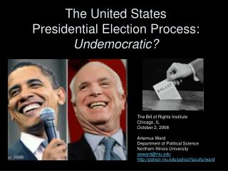 The United States Presidential Election Process: Undemocratic