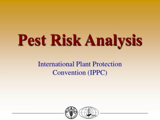Pest Risk Analysis