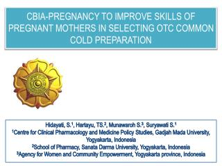 CBIA-PREGNANCY TO IMPROVE SKILLS OF PREGNANT MOTHERS IN SELECTING OTC COMMON COLD PREPARATION