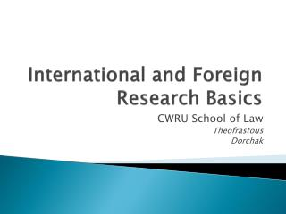 International and Foreign Research Basics