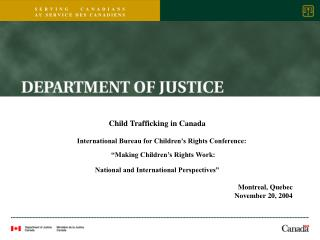 Child Trafficking in Canada       International Bureau for Children s Rights Conference:    Making Children s Rights Wor