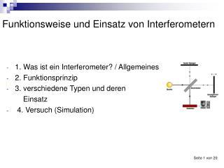 Funktionsweise und Einsatz von Interferometern