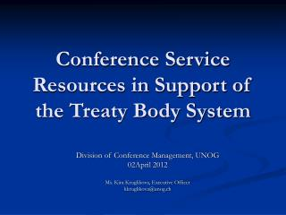 Conference Service Resources in Support of the Treaty Body System