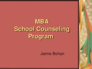 MBA School Counseling Program