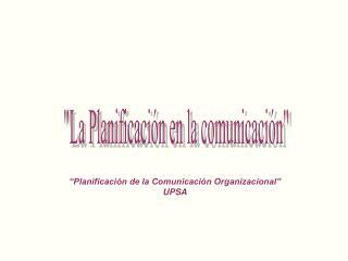 La Planificaci n en la comunicaci n