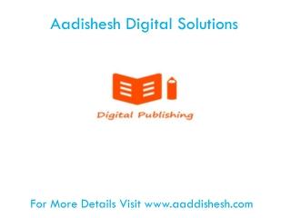 Aadishesh E-Publishing Solutions