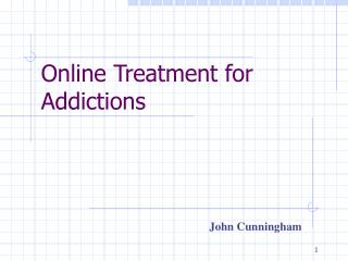 Online Treatment for Addictions