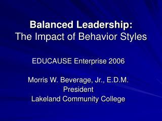 balanced leadership: the impact of behavior styles
