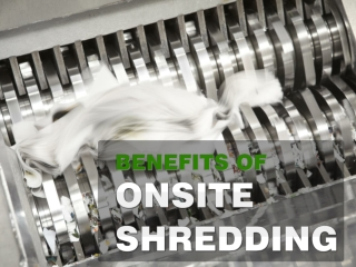 Benefits of Onsite Paper Shredding
