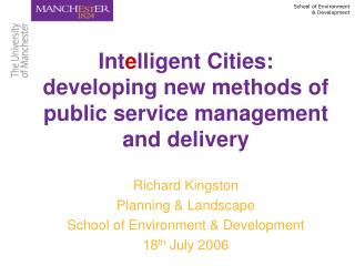Intelligent Cities: developing new methods of public service management and delivery