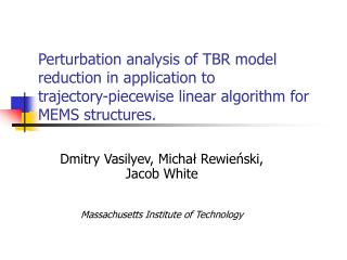 Perturbation analysis of TBR model reduction in application to trajectory-piecewise linear algorithm for MEMS structures