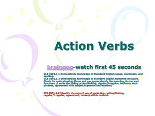 Action Verbs  brainpop-watch first 45 seconds