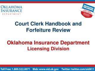 Court Clerk Handbook and Forfeiture Review  Oklahoma Insurance Department Licensing Division