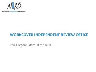 WORKCOVER INDEPENDENT REVIEW OFFICE
