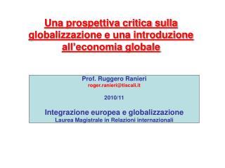 Una prospettiva critica sulla globalizzazione e una introduzione all economia globale