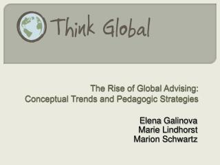 The Rise of Global Advising: Conceptual Trends and Pedagogic Strategies