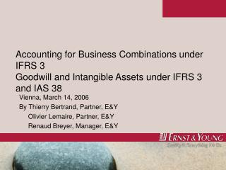 accounting for business combinations under ifrs 3 goodwill and intangible assets under ifrs 3 and ias 38