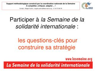 Participer   la Semaine de la solidarit  internationale :   les questions-cl s pour construire sa strat gie