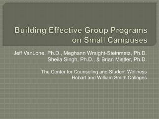 Building Effective Group Programs on Small Campuses