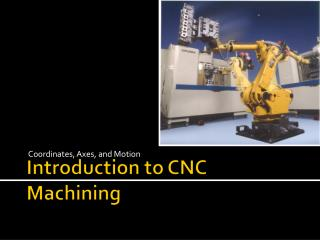 Introduction to CNC Machining