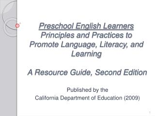 Preschool English Learners Principles and Practices to Promote Language, Literacy, and Learning     A Resource Guide, Se