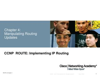 Chapter 4:  Manipulating Routing Updates