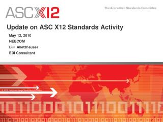 Update on ASC X12 Standards Activity