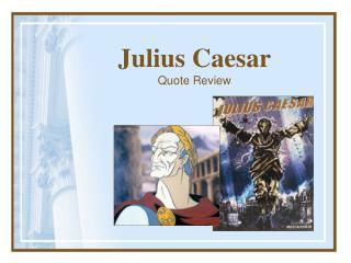 Julius Caesar Quote Review