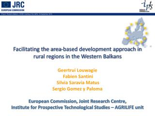 Facilitating the area-based development approach in rural regions in the Western Balkans   Geertrui Louwagie  Fabien San