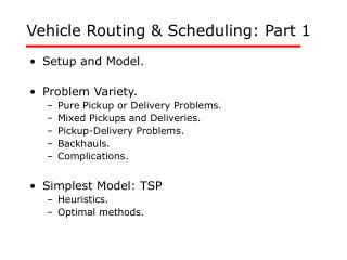 Vehicle Routing  Scheduling: Part 1