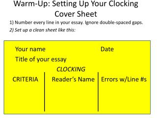 Warm-Up: Setting Up Your Clocking Cover Sheet