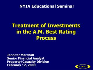 Treatment of Investments in the A.M. Best Rating Process